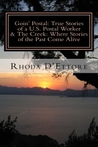 Goin' Postal: True Stories of a U.S. Postal Worker & The Creek: Where Stories of the Past Come Alive