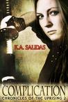Complication by K.A. Salidas