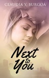 Next to You (Life, #2)