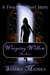 Weeping Willow - Part Two (...