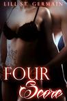 Four Score by Lili St. Germain