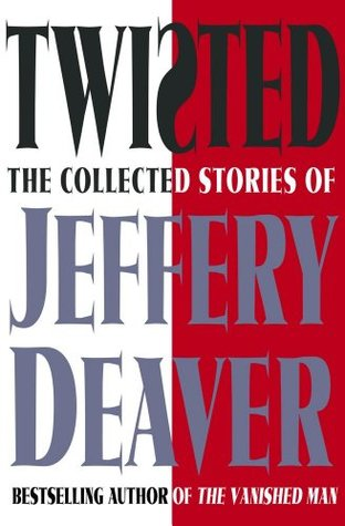 twisted-the-collected-stories-of-jeffery-deaver