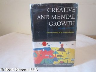 Creative and Mental Growth FOURTH EDITION