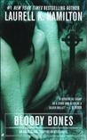 Bloody Bones (Anita Blake, Vampire Hunter, #5)