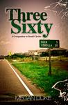 Three Sixty: A Companion to Small Circles