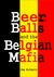 Beer, Balls and the Belgian...