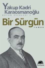 Ebook Bir Sürgün by Yakup Kadri Karaosmanoğlu PDF!