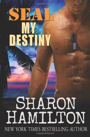 Seal My Destiny by Sharon Hamilton