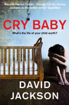 Cry Baby by David  Jackson