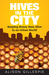 Hives in the City by Alison Gillespie