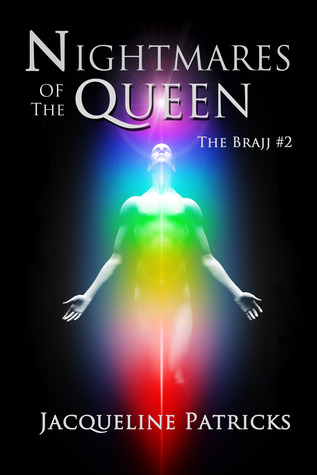 Nightmares of the Queen (The Brajj, #2)