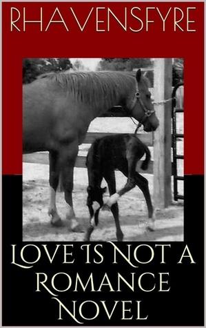 love-is-not-a-romance-novel