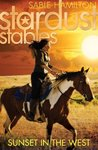 Sunset in the West (Stardust Stables, #4)
