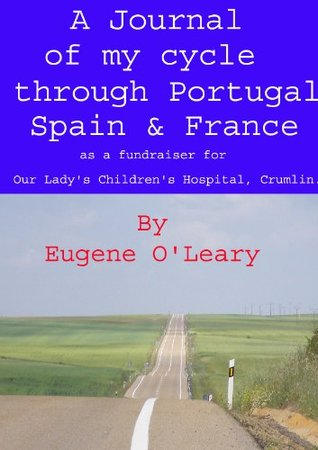 A Journal of my cycle through Portugal, Spain & France