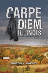 Carpe Diem, Illinois (Leo Townsend, #1)