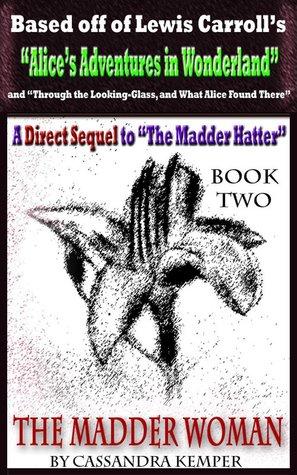 The Madder Woman (Madder #2)