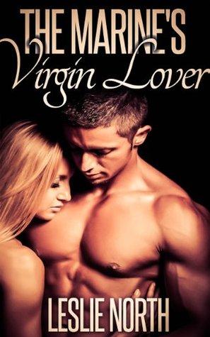 The Marine's Virgin Lover (Denver Men, #2)