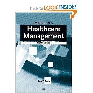 Haimanns Healthcare Management 8th edition