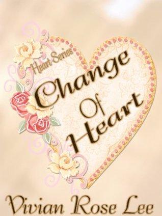 Change of Heart (Heart Series)