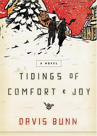 Tidings of Comfort & Joy by Davis Bunn