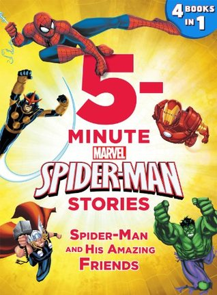 5-Minute Spider-Man Stories: Spider-Man and his Amazing Friends (5-Minute Stories)