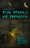 Chuggie and the Fish Freaks of Farheath