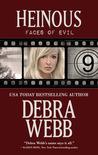 Heinous by Debra Webb