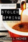Stolen Spring (The Elliot Lake Mysteries, #1)