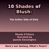 The Softer Side of Kink (10 Shades of Blush, #1)