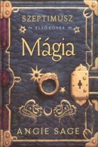Mágia (Septimus Heap, #1)