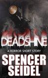 Deadshine: A Horror Short Story