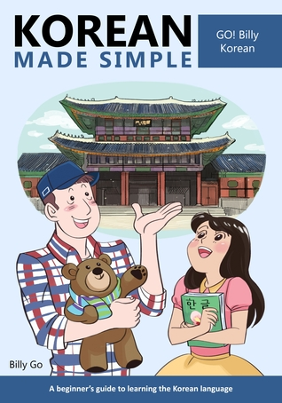 Korean Made Simple: A beginners guide to learning the Korean language