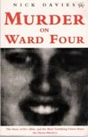 Murder on Ward Four: Story of Bev Allit and the Biggest Criminal Trial Since the Moors Murders