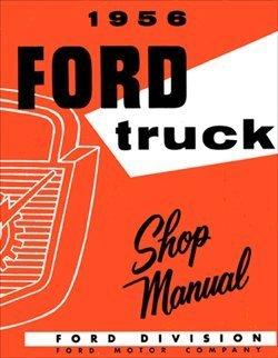 1956 Ford Truck Shop Repair Service Manual