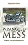 Wrangled Mess (Colson Brothers, #4)