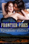 Frontier Fires - Book Two of the BLUE HAWK SAGA