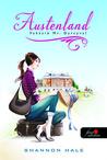 Austenland - Vakáció Mr Darcyval by Shannon Hale