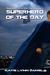 Superhero of the Day (Super...