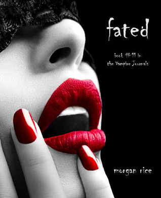 Fated(The Vampire Journals 11)
