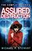 Assured Destruction: The Co...