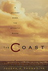 The Coast by Joseph J. Thorndike Jr.