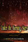 Under the Burning Stars by Carrigan Richards