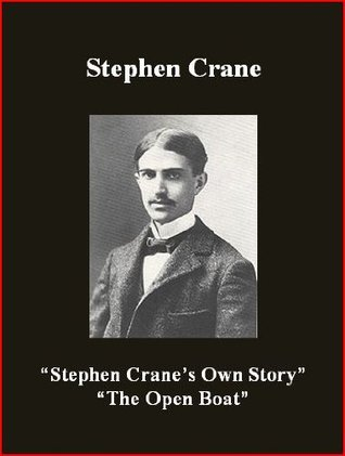 Stephen Crane's Own Story/The Open Boat