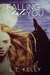 Falling into You by L.T. Kelly