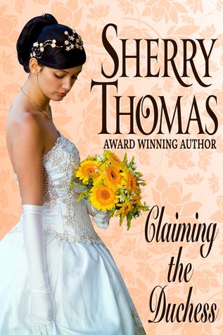 Resultado de imagem para Sherry Thomas Claiming the Duchess