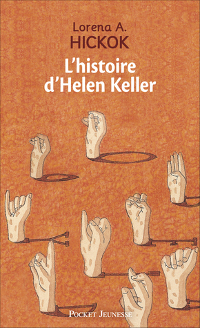 The story of helen keller by lorena a hickok fandeluxe Ebook collections
