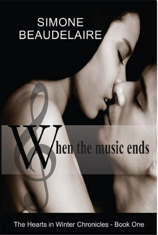When the Music Ends (The Hearts in Winter Chronicles, #1)