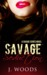 Savage Seduction (A Savage Series Novel, #1)