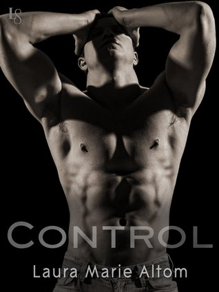 Control (Shamed, #1) by Laura Marie Altom