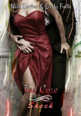 Shock (The Core, #2)